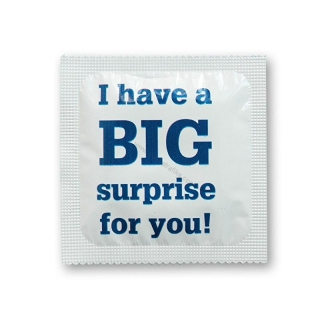 Kondom I have Big surprise for you