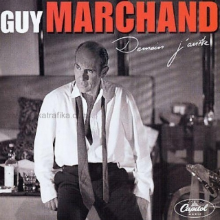 Demain J'Arrete - Guy Marchand (CD)